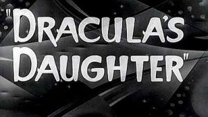 draculas-daughter_title