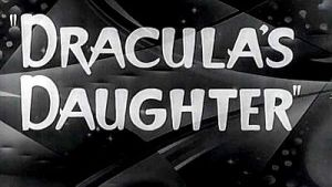 draculas-daughter_title